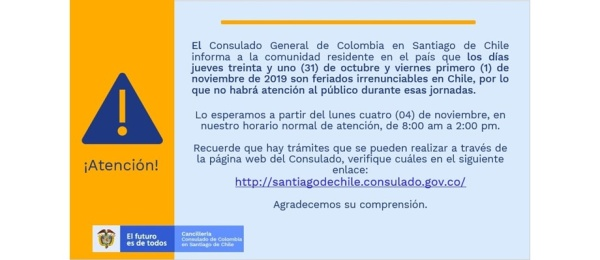 Consulado de Colombia en Santiago de Chile no tendrá atención al público el 31 de octubre y 1 de noviembre de 2019
